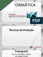 Informática - Aula 13 - Segurança da Informação - Técnicas de Proteção