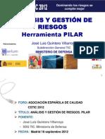 Análisis y Gestión de Riesgos PILAR. 2012