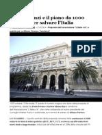 matteo renzi e il piano da 1000 miliardi per salvare l'italia