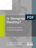Is Geography Destiny? A Primer on North American Relations