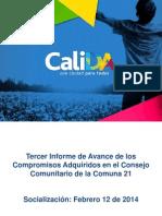 Tercer Seguimiento Consejo Comunitario Comuna 21