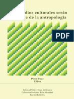 Los Estudios Culturales Seran La Muerte de La Antropologia - Wade_[Web]
