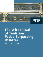 Jalal Toufic, The Withdrawal of Tradition Past a Surpassing Disaster