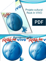 Apresentacao Projeto Cultural Rock in VIVO