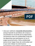 Vi Juegos Panamericanos Recuerdos Del Presente