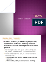 Tsl499 Meeting 3 Topic 2 Phrasal Verbs