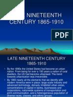 Late Nineteenth Century (1865-1910)