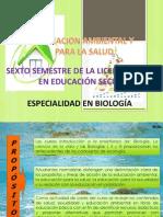 PRESENTACIÓN-EDUCACIÓN AMB Y PARA LA SALUD 6° SEC BIOLOGÍA