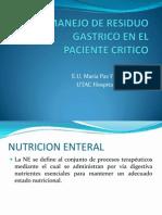 Manejo Del Residuo Gastrico en El Paciente Critico