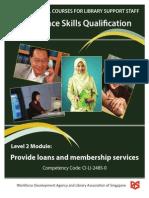 Provide Loans and Membership