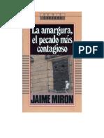 Jaime Mirón - La Amargura El Pecado Mas Contagioso