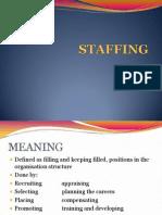 Unit II c - Staffing