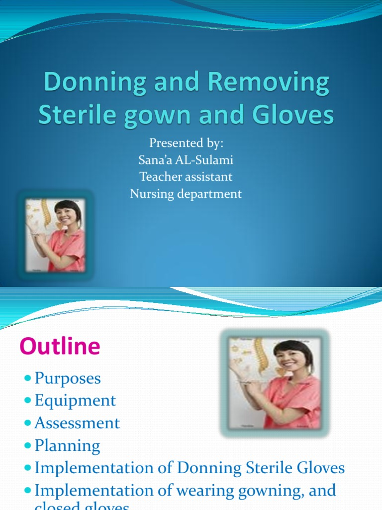 Donning and Removing Sterile Gloves | Glove | Hand
