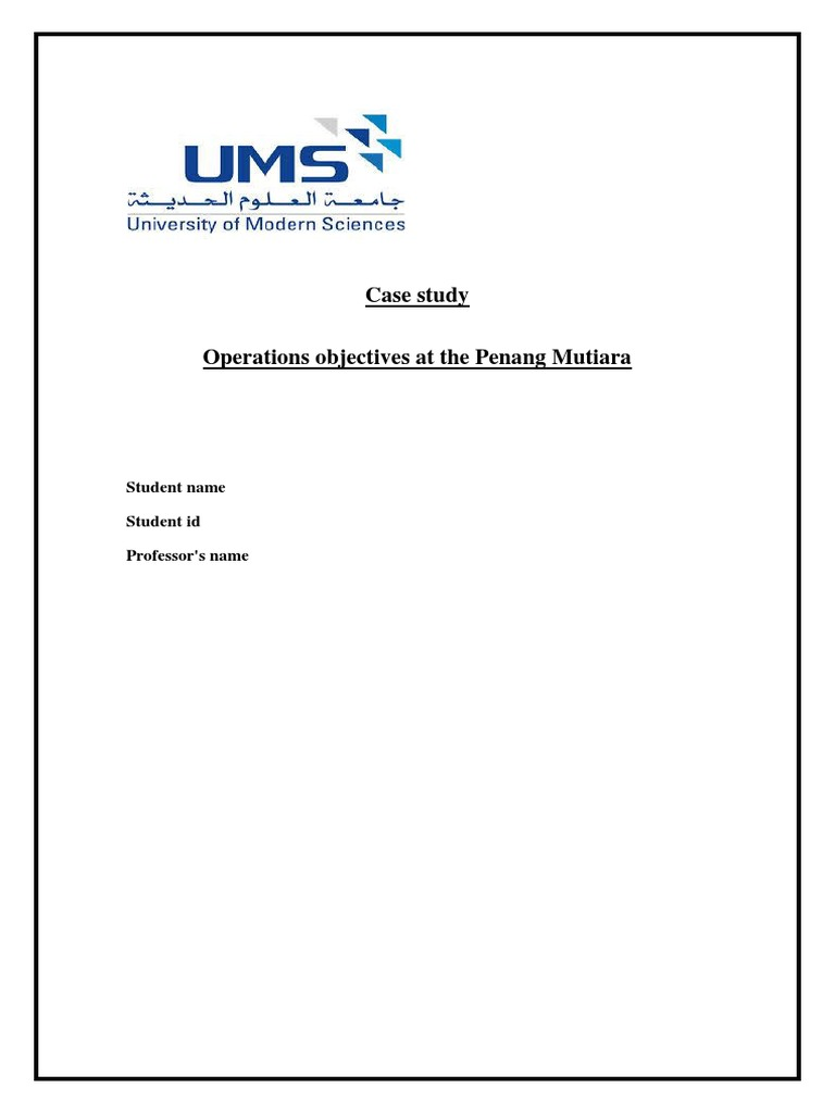 case study operational objectives at the penang mutiara