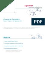Consumer Promo 2013 Launch Presentation- Aug - Sep