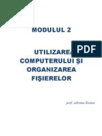 M2 - Utilizare PC Si Organizarea Fisierelor Windows
