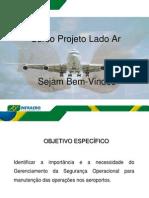 Curso Projeto Lado Ar - 2012 Aspectos de Segurança