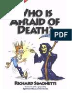 Who is Afraid of Death- Richard Simonetti