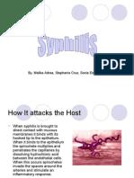Syphilis, Sonia, Stephanie Malika