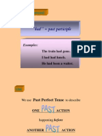 Past Perfect Tense Adding a Train