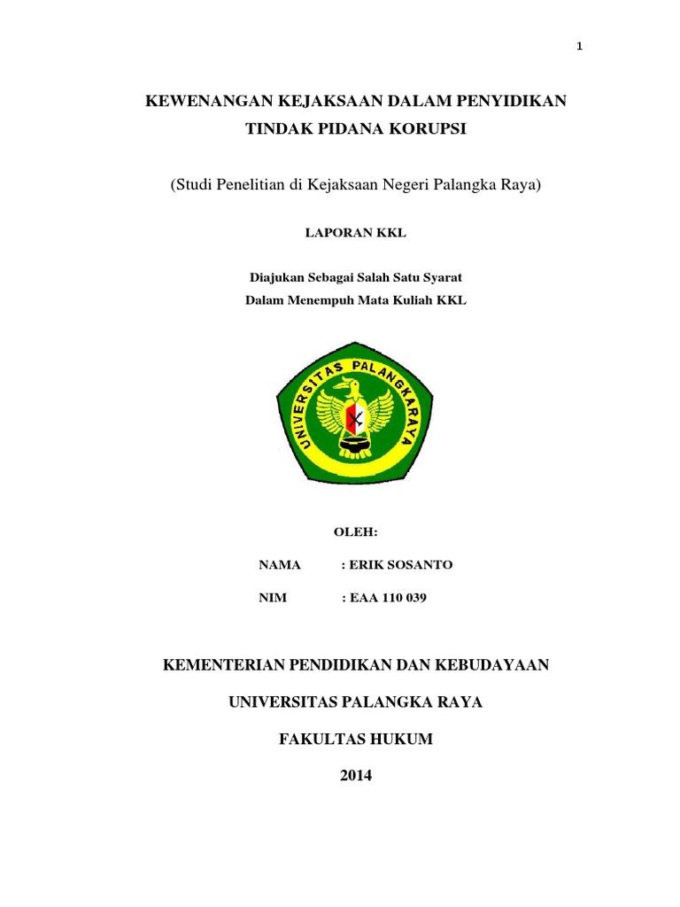Laporan Kuliah Kerja Lapangan Fakultas Hukum Universitas Palangka Raya