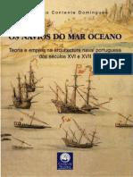 DOMINGUES F 2004 - Os Navios Do Mar Oceano
