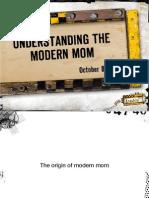 Understanding the Modern Mom Pres 10.08.09