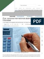LEI - Compras internacionais não podem ser tributadas