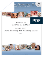 1) Pulp Therapy for Primary Teeth