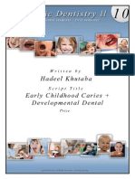 3) Early Caries - Developmantal Anamolies