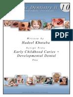 3) Early Caries - Developmantal Anamolies