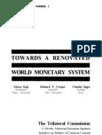 Towards a Renovated World Monetary System