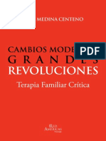 Cambios Modestos, Grandes Revoluciones