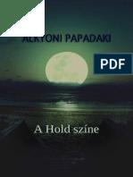 Alkyoni Papadaki - A Hold színe