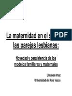 Imaz. Elixabete, La Maternidad en El Seno de Las Parejas Lesbianas.