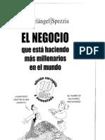 EL NEGOCIO QUE ESTA HACIENDO MAS MILLONARIOS EN EL MUNDO