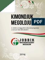 Jobbik Program Kimondjukmegoldjuk2014 Netre