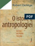 Robert Deliege - O Istorie a Antropologiei