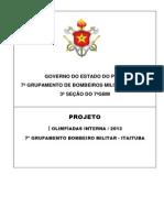 PROJETO 1ª OLÍPIADAS INTERNA - 7º GRUPAMENTO BOMBEIROS MILITAR