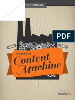 CREATING a CONTENT MACHINE How Hubspot Does Inbound Creating a Content Machine