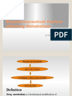 Biopharmaceutical Factors Affecting Metabolism