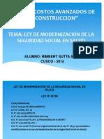 LEY DE MODERNIZACIÓN DE LA SEGURIDAD SOCIAL EN SALUD .pptx