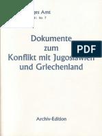 Auswärtiges Amt - Weissbuch Nr. 7 - Dokumente zum Konflikt mit Jugoslawien und Griechenland (1941)