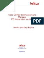 telisca Desktop Popup - caller info on your computer desktop - cisco IP Phone application