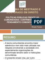 Políticas Públicas frente às comunidades