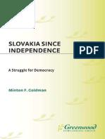 Goldman Slovakia Since Independence