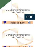 Cambiando Paradigmas de Calidad Presentaciones 2010