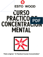 Curso Práctico De Concentración Mental (Ernesto Wood)