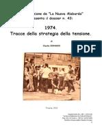 1974. Tracce Della Strategia Della Tensione.
