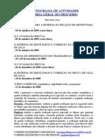 Cronograma de Trabalhos e Provas - 2009-II